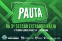PAUTA DA 3ª SESSÃO EXTRAORDINÁRIA DO 1º PERÍODO LEGISLATIVO DA 10ª LEGISLATURA
